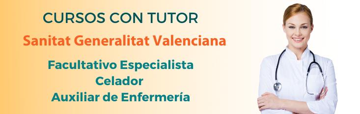 Prepárate con nuestros cursos online tutorizados para las oposiciones de Celador y Auxiliar de Enfermería de Sanitat Valencia
